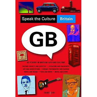 Speak the Culture - Britain by Andrew Whittaker - 9781854186270 Book