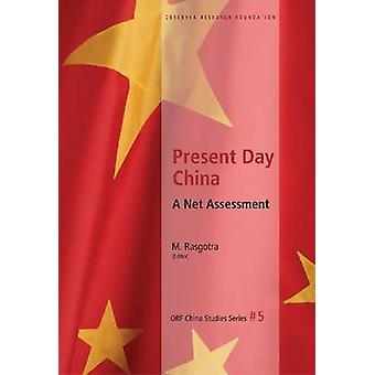 Present Day China - A Net Assessment by M Rasgotra - 9788171889648 Book