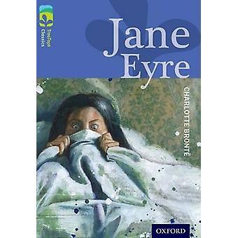 Oxford Reading Tree Treetops Classics - Level 17 - Jane Eyre by Charlot