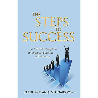 The Steps to Success - A 52-week Programme to Improve Business Perform