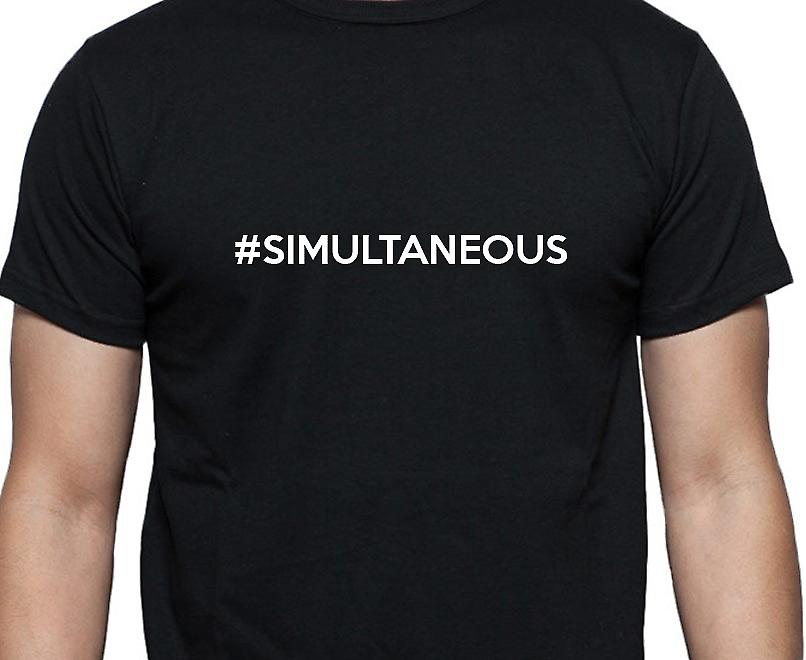 #Simultaneous Hashag Simultaneous Black Hand Printed T shirt