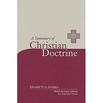 A Summary of Christian Doctrine: A Popular Presentation of the Teachings of the Bible: New King James Edition