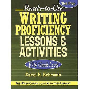 Ready-To-Use Writing Proficiency Lessons & Activities: 10th Grade Level