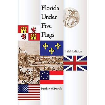 Florida Under Five Flags