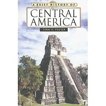 A Brief History of Central America (Brief History of) (Brief History of)