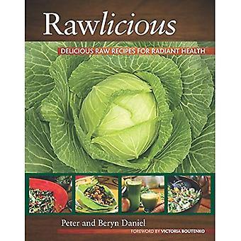 Rawlicious: Läckra Raw recept för strålande hälsa