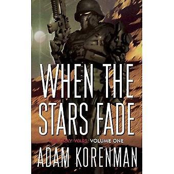 When the Stars Fade (The Gray Wars)