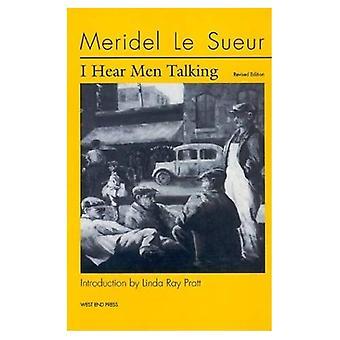 Ich höre Männer sprechen