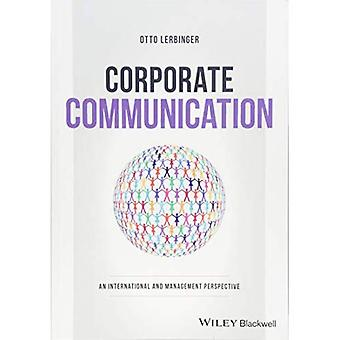 Corporate Communication: An International and Management� Perspective