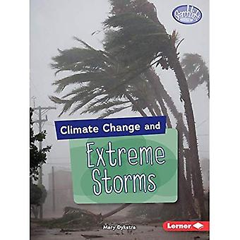 Climate Change and Extreme Storms (Searchlight Books (TM) - Climate Change)