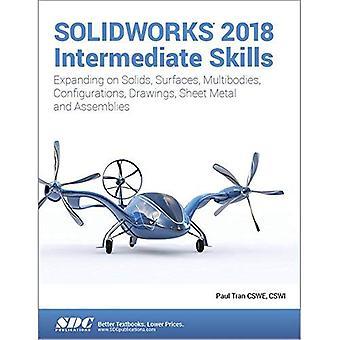 SOLIDWORKS 2018 Intermediate� Skills