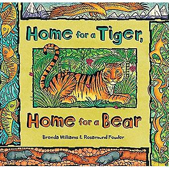 Home for a Tiger, Home for a Bear: 2017