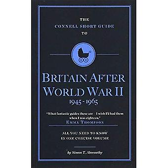 The Connell Short Guide to� Britain After World War II (1945-1964)