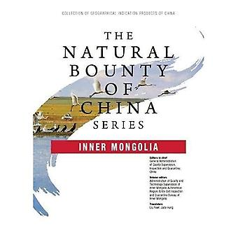 La générosité naturelle de série de Chine: la Mongolie intérieure (la générosité naturelle de Chine)