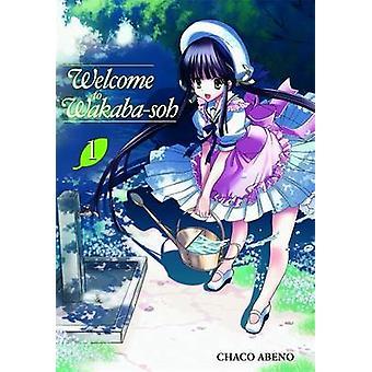 Zapraszamy do Wakaba-soh - v. 1 przez Chako Abeno - 9780759530355 książki