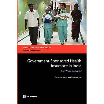 GovernmentSponsored Health Insurance in India Are You Covered by La Forgia & Gerard