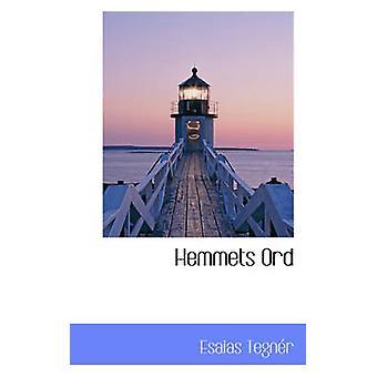 Hemmets Ord by Tegnr & Esaias