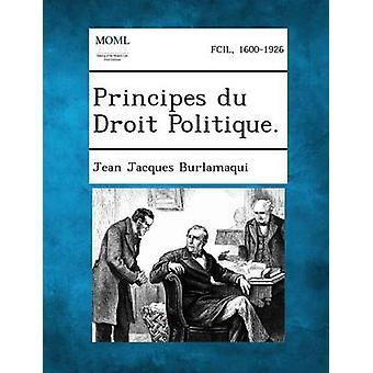 Principes Du Droit Politique. av Burlamaqui & Jean Jacques