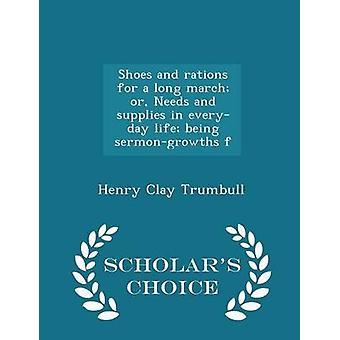 靴や長い行進やニーズと sermongrowths f トランブル ・ ヘンリー ・ クレイによって学者の選択版をされている日常生活の中で物資の配給