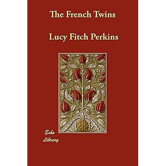 Die französische Zwillinge von Perkins & Lucy Fitch