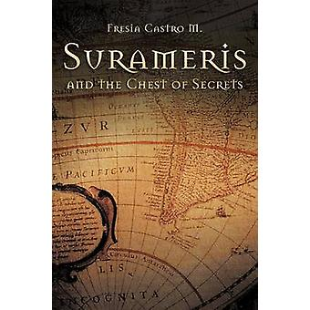 Surameris and the Chest of Secrets by Castro & Fresia