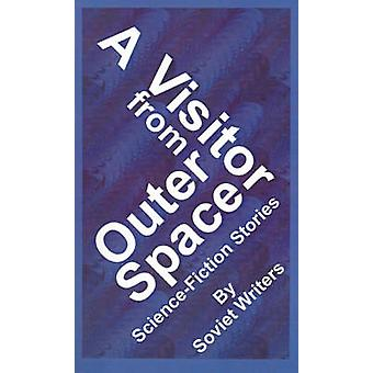 A Visitor from Outer Space by Belayev & Alexander