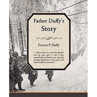 Père Duffys histoire de Duffy & Francis P.