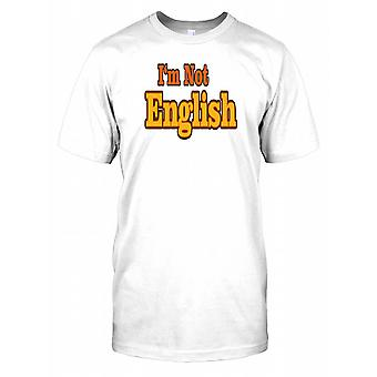 I'm Not English - Funny Quote Kids T Shirt