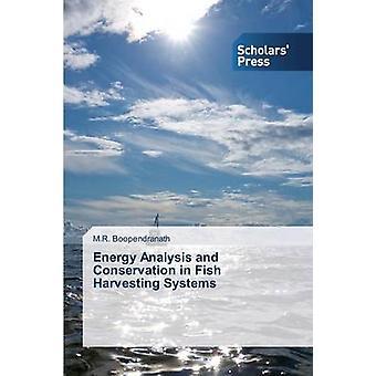 Analisi energetica e la conservazione di pesce raccolta sistemi di Boopendranath M. R.