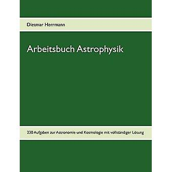 Arbeitsbuch Astrophysik par Herrmann & Dietmar
