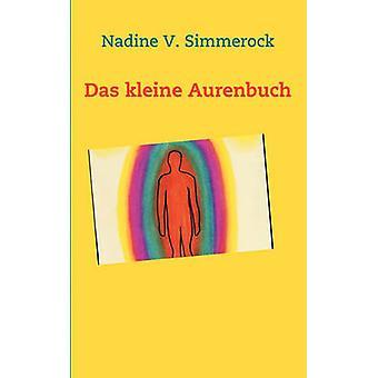 Das kleine Aurenbuch by Simmerock & Nadine V.
