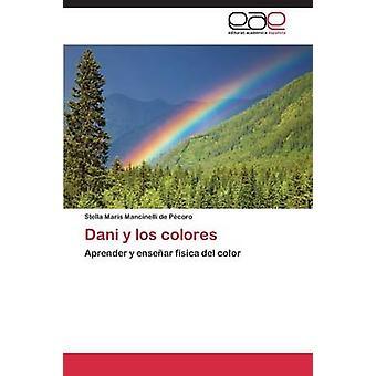 Dani y Los Colores Mancinelli De Pecoro Stella Maris