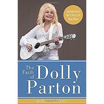 Tron på Dolly Parton - lektioner från hennes liv att lyfta ditt hjärta b