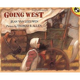 Going West by Jean Van Leeuwen - Thomas B Allen - 9780140560961 Book