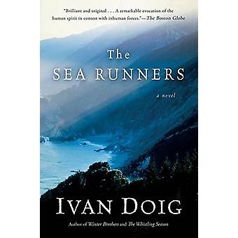 The Sea Runners by Ivan Doig - 9780156031028 Book