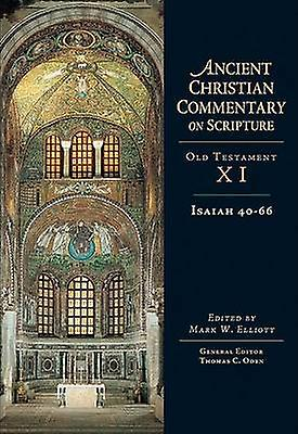 Isaiah 40-66 by Mark W Elliott - 9780830814817 Book