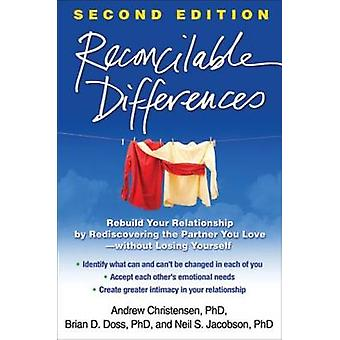 Reconcilable Differences - Rebuild Your Relationship by Rediscovering