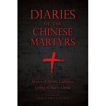Diaries of Chinese Martyrs by Gerolamo Fazzini - 9781622823215 Book
