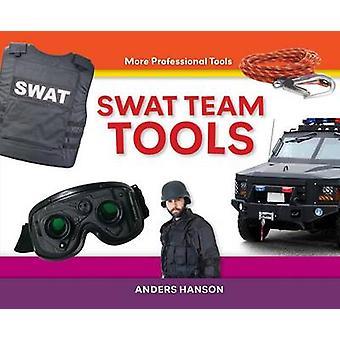 Swat Team Tools by Anders Hanson - 9781624030765 Book