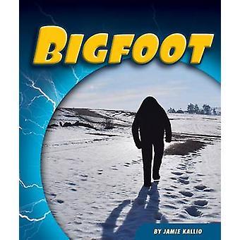 Bigfoot by Jamie Kallio - 9781634070713 Book