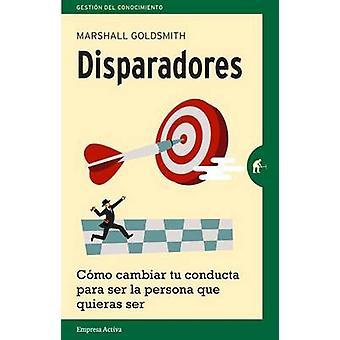 Disparadores by Marshall Goldsmith - 9788492921386 Book