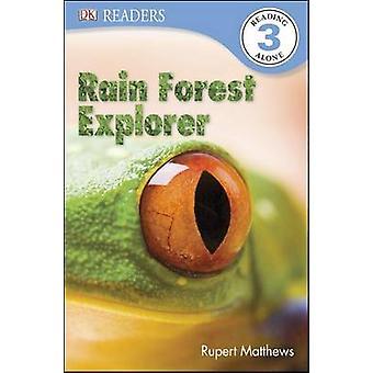Rain Forest Explorer by Rupert Matthews - 9781465420091 Book