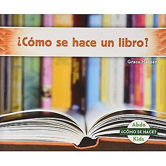 �C�mo se hace un libro? (How Is a Book Made?)