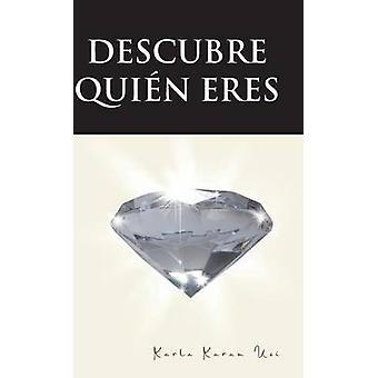 Descubre quien Eres by USI & Karla Karam