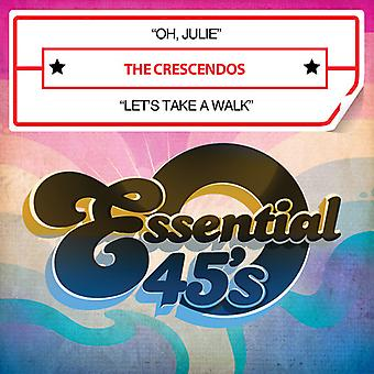 Crescendos - Oh Julie / Let's Take een lopen USA import