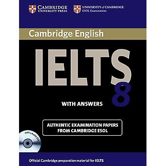 Cambridge IELTS 8 Self-study Pack (Student's Book with Answers and Audio CDs (2)): Official Examination Papers from University of Cambridge ESOL Examinations (IELTS Practice Tests) (Paperback) by Cambridge Esol