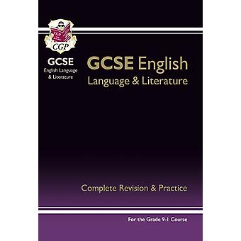 New GCSE English Language and Literature Complete Revision & Practice - for the Grade 9-1 Courses (Paperback) by Cgp Books