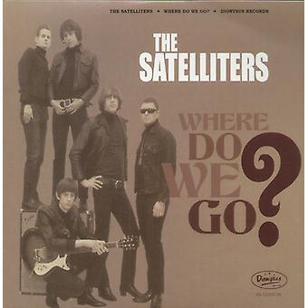 Satelliters - Where Do We Go? [Vinyl] USA import