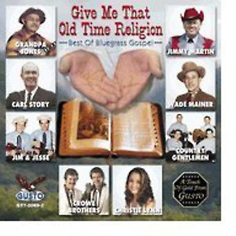 Give Me That Old Time Reli - Give Me That Old Time Reli [CD] USA import