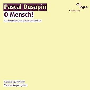 S. Dusapin - Pascal Dusapin: O Mensch! [CD] USA import